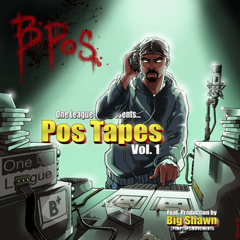 POS TAPES VOL. 1 - free download from B POS, bay area indie underground hip-hip