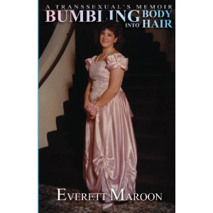 Bumbling into Body Hair by Everett Maroon