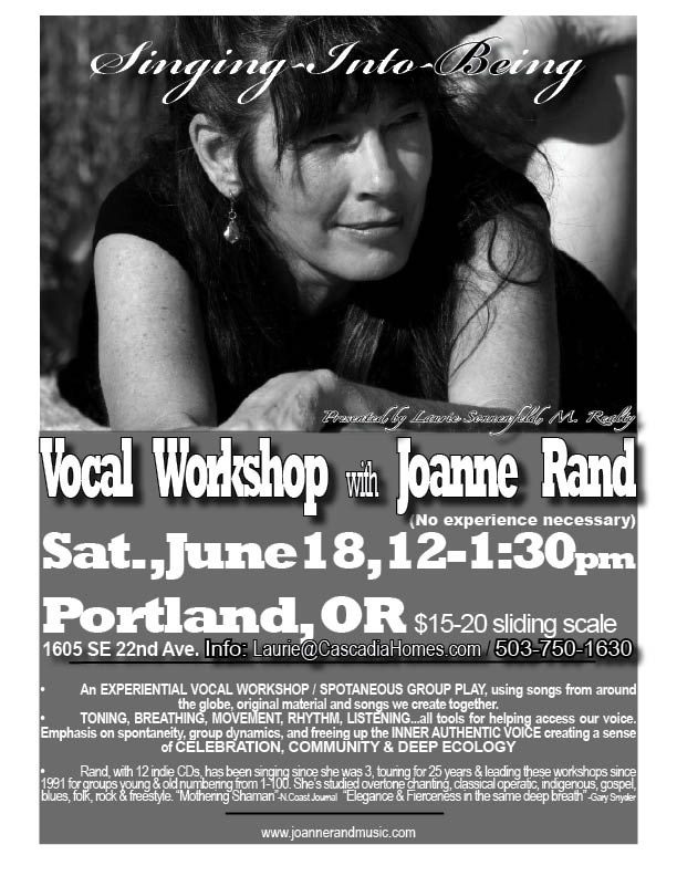 Singing Into Being vocal workshop by Joanne Rand, contact Laurie Sonnenfeld