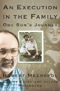 Robert Meeropol An Execution in the Family