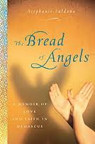 Bread of Angels by Stephanie Saldana