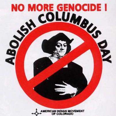 Celebrate Columbus Day? If you are American Indian, not so much...