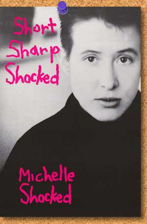 Michelle Shocked: Word warrior