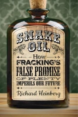 Snake Oil - Richard Heinberg