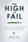 Too High to Fail, book jacket