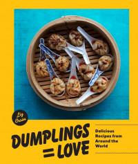 Dumplings Equal Love by Liz Crain
